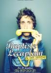Baptiste Lecaplain (Baptiste se tape l'affiche)