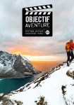 Festival Objectif Aventure 2017