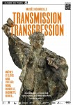 Transmission / transgression