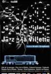Jazz à la Villette 2005