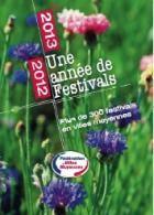 Une année de festivals