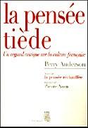 La pensée tiède : un regard critique sur la culture française