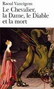 Le Chevalier, la Dame, le Diable et la mort