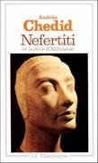 Nefertiti et le rêve d'Akhenaton