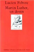 Martin Luther, un destin