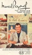 Marcel Pagnol, sa vie, son oeuvre