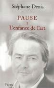 L'Enfance de l'art : Pause I