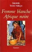 Femme blanche, Afrique noire