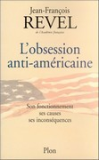 L'obsession anti-américaine