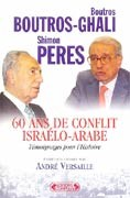 Soixante ans de conflit israélo-arabe