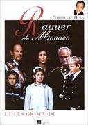 Rainier de Monaco et les Grimaldi