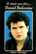 Il était une fois... Daniel Balavoine