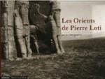 Les Orients de Pierre Loti