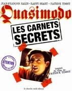 Quasimodo, les carnets secrets