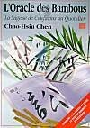L'Oracle des bambous : la sagesse de Confucius