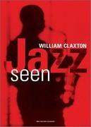 The William Claxton, Jazz Seen Big Calendar
