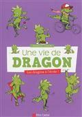 Une vie de dragon : les dragons à l'école