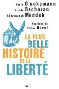La Plus Belle Histoire de la liberté