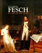 Le Cardinal Fesch et l'art de son temps