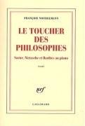 Le Toucher des philosophes