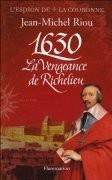 1630, la vengeance de Richelieu