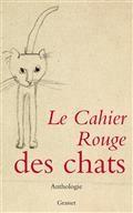 Le cahier rouge des chats : anthologie