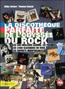 La Discothèque parfaite de l'odyssée du rock
