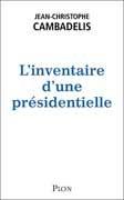 L'Inventaire d'une présidentielle