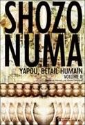 Yapou, bétail humain - Tome 2