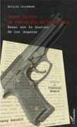 James Ellroy : la corruption du roman noir