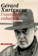 Gérard Xuriguera, l'exception culturelle
