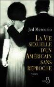 La Vie sexuelle d'un américain sans reproche