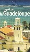 Le Goût de la Guadeloupe