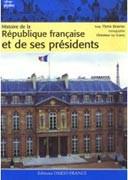 Histoire des Républiques françaises et de ses présidents