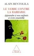Le Verbe contre la barbarie