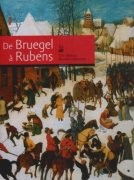 De Bruegel à Rubens