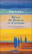 Rêves de fleuves et d'océans