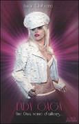 Lady Gaga, une diva venue d'ailleurs