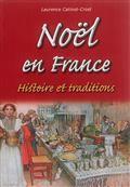 Noël en France : histoire et traditions