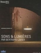 Sons et lumières par Bertrand Lavier