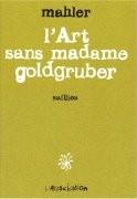 L'Art sans madame Goldgruber
