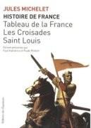 Tableau de la France, Les Croisades, Saint Louis