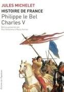 Philippe le Bel, Charles V