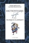 Dictionnaire superflu de la musique classique