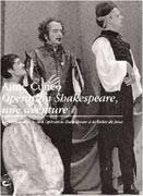 Opération Shakespeare, une aventure