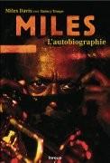 Miles, l'autobiographie