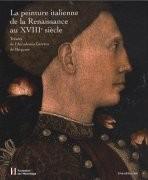 La Peinture italienne de la Renaissance au XVIIIe siècle