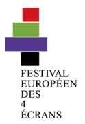 Festival européen des 4 écrans