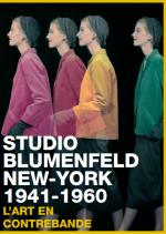 Studio Blumenfeld, New York 1941-1960, l'art en contrebande