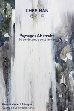 Jihee Han : paysages abstraits